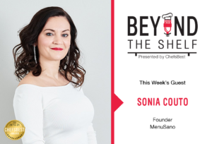 The importance of accurate nutritional labels with Sonia Couto of MenuSano - presented by ChefsBest